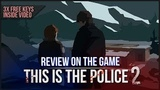 THIS IS THE POLICE 2 REVIEW - CAN YOU MANAGE THE SHERIFF`S DEPARTMENT FREE KEYS