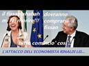 Elsa Fornero,L'ATTACCO DELL'ECONOMISTA RINALDI LEIha fatto...