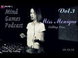Fallling Pres. Miss Monique - Mind Games Podcast Vol.3 (With Miss Monique)