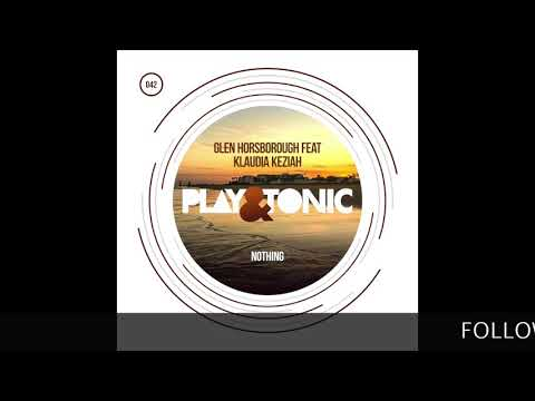 Glen Horsborough, Klaudia Keziah - Nothing (Radio Edit)