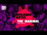 Benjamin Bates - The Manimal (Jordy Lishious TMAO Remix) Big &amp Dirty Recordings