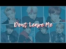 [RUS SUB] BTS - Don't Leave Me