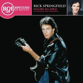 Rick Springfield альбом Calling All Girls - The Romantic Rick Springfield