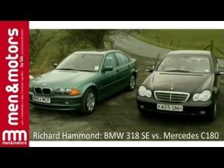 Richard Hammond: BMW 318 SE vs Mercedes C180
