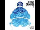 Alpine Grooves Vol. 10 (Kristallhütte) Del Monte - Various Artists [
