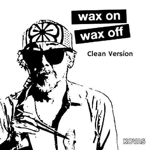 KOVAS альбом Wax on Wax Off