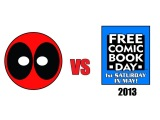 Deadpool vs Free Comic Book Day 2013