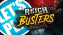 Let's Play: Reichbusters Projekt Vril