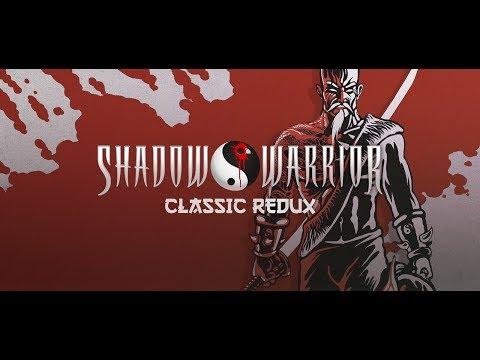 Достаем КАТАНУ из широких штанин. Shadow Warrior Classic Redux 3