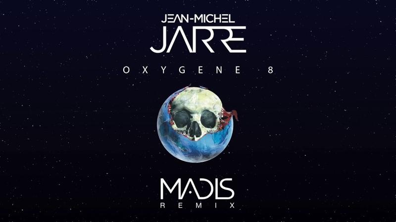 Jean-Michel Jarre - Oxygene 8 (Madis Remix) (2018)