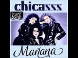 Chicasss - Manana Chwaster Mixx Italo Disco