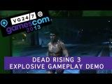 Dead Rising 3 -Геймплей с Gamescom 2013