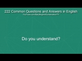 English Speaking Practice - 222 Most Common Questions and Answers in English