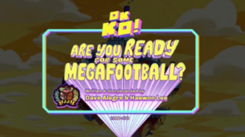 OK K.O. s02e16 - Are You Ready For Some Megafootball rus sub