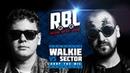 RBL WALKIE VS SECTOR DROP THE MIC TRIPPLE KILL, LEAGUE1, RUSSIAN BATTLE LEAGUE