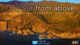 BIG SUR FROM ABOVE (No Music) 4K UHD 1HR Drone Film (AppleTV-Style) by Nature Relaxation