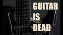 Guitar IS dead, and it's your fault. RIP rock, metal and the guitar solo.