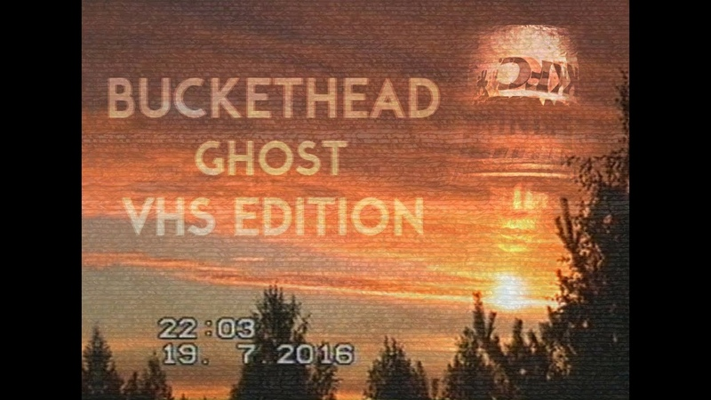 Buckethead-Ghost (VHS Afterglow clip)