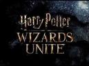 Harry Potter WIZARDS UNITE Nuevo juego de Niantic