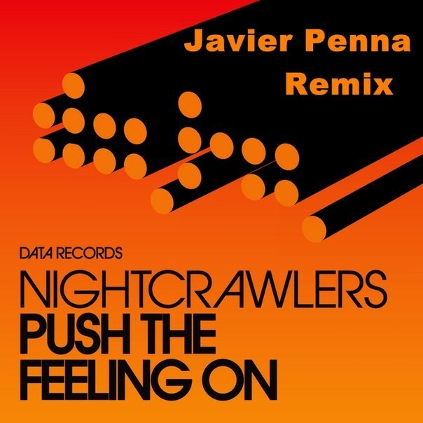 Nightcrawlers - Push The Feeling On (Javier Penna Remix)
