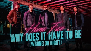 Restless Heart - Why Does It Have to Be (Wrong or Right) (Home Free Cover)