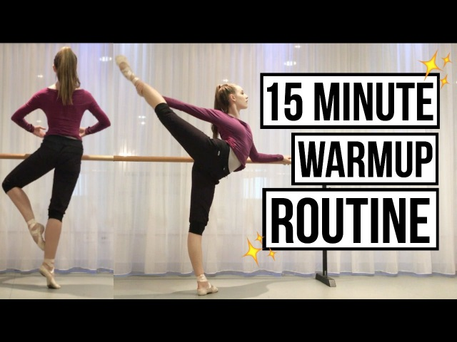 15 minute Ballet Warmup Routine