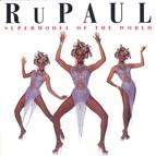 RuPaul альбом Supermodel of the World