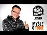 Playboys - Myślę o Tobie (Disco Polo) (Official Video) HD vk.com/best_polish_djs