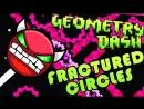 Fractured Circles (medium demon) 100%