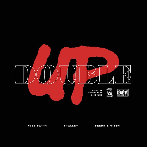 Joey Fatts альбом Double Up (feat. Stalley & Freddie Gibbs)