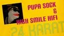 Pupa Sock – 24 Karat prod. High Smile HiFi