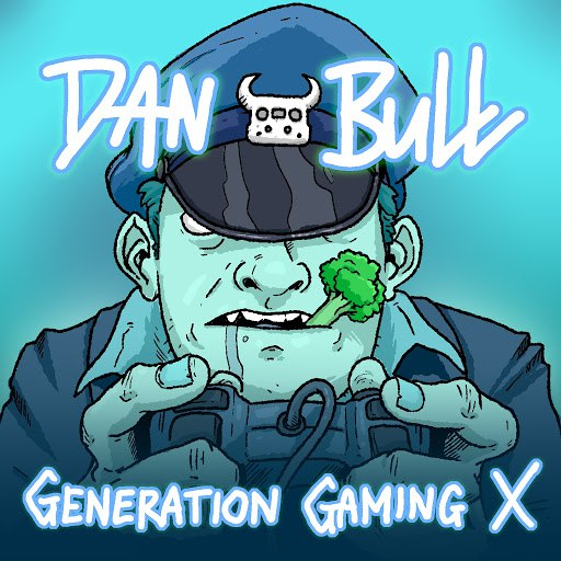 Dan Bull альбом Generation Gaming X