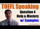 IBT TOEFL Speaking Question 4 (3 Examples)