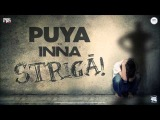 Puya feat. INNA - Striga (Official Audio)