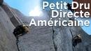 Скалолазанию по западной стене Пти Дрю в Альпах Маршрут Американский директ Видео с восхождения французской командой в 2018 года