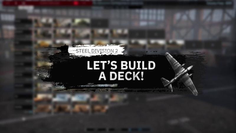 Steel Division 2 Let's build a Deck