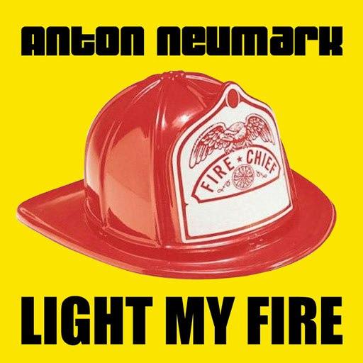 Anton Neumark альбом Light My Fire