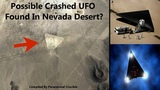 Possible Crashed UFO Found In Nevada Desert