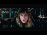 Taylor Swift - ...Ready For It؟ ¦ 8D Audio 🎧 ¦¦ Dawn of Music ¦