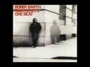 Bobby Barth Don't come to me lyrics