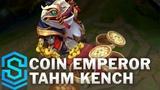Coin Emperor Tahm Kench Skin Spotlight - Pre-Release - League of Legends