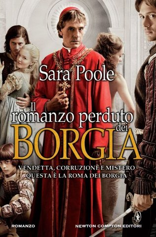[Libro] Sara Poole - Il romanzo perduto dei Borgia (2013) - ITA