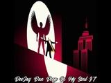DeeJay Dan - Deep In My Soul 97 2019