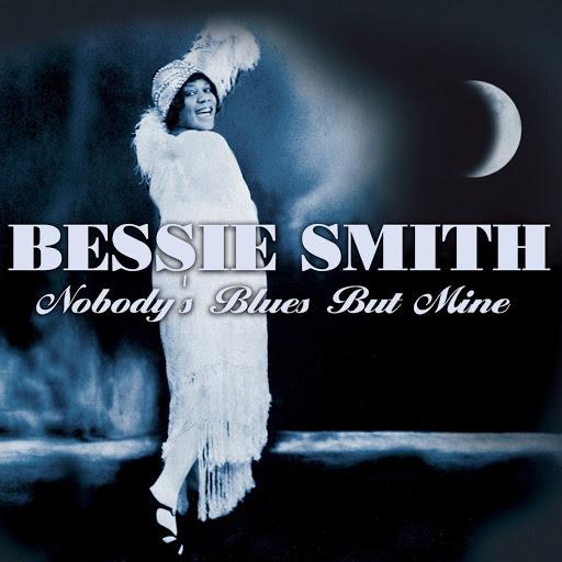 Bessie Smith альбом Nobody's Blues But Mine