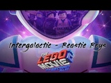 The LEGO Movie 2 - The Second Part Trailer Song Intergalactic - Beastie Boys