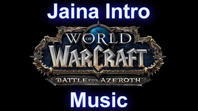 Jaina Music (Intro-Kul Tiras Music) - Warcraft Battle for Azeroth Music