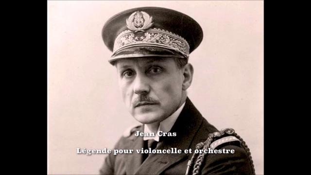 Jean Cras Légende pour Violoncelle et orchestre (1929)