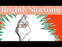 How the Grinch Stole Christmas readalong | Brightly Storytime