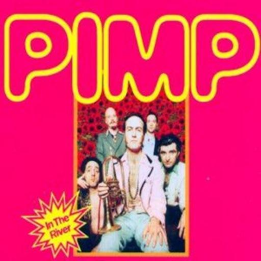 PIMP альбом In The River