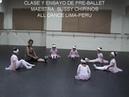 CLASE DE PRE BALLET MAESTRA SUSSY CHIRINOS